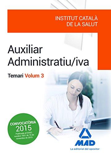 Auxiliar Administratiu/iva de l' Institut Català de la Salut (ICS) .: 3