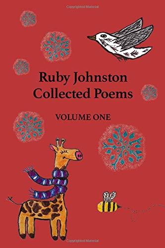 Ruby Johnston Collected Poems: Volume One por Ruby Johnston