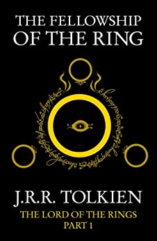 The Fellowship of the Ring: The Lord of the Rings, Part 1: The Fellowship of the Ring v. 1 von [Tolkien, J. R. R.]