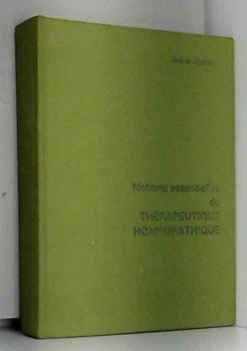 Notions essentielles de thrapeutique homopathique