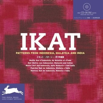 Ikat : Patterns from Indonesia, Malaysia and India (1Cédérom) par The Pepin Press