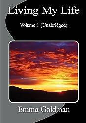 Living My Life: Volume 1 (Unabridged) by Emma Goldman (2010-12-22)