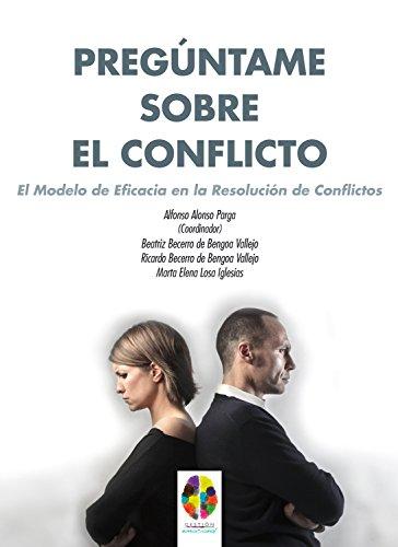 preguntame-sobre-el-conflicto-el-modelo-de-eficacia-en-la-resolucion-de-conflictos-gestion-emocional