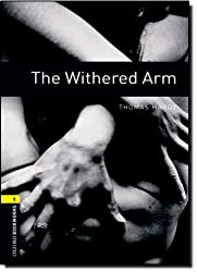 The withered Arm : Stage 1