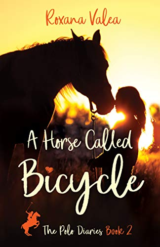 A Horse Called Bicycle (The Polo Diaries Book 2) (English Edition ...
