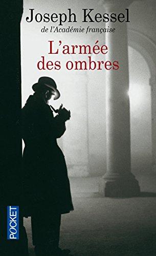 L' Armée des ombres / Joseph Kessel  