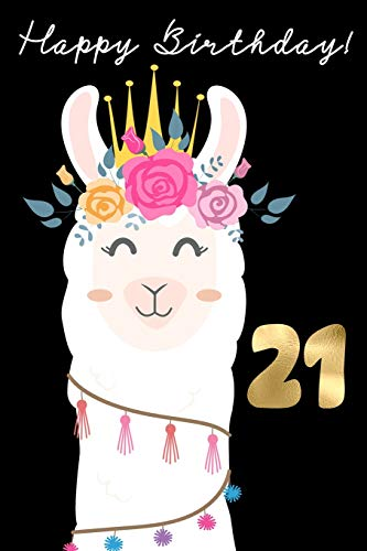 Happy Birthday! 21: 21st Birthday Book for Messages, Birthday Wishes, Journaling and Drawings.