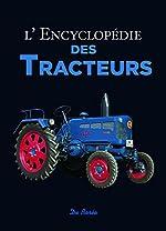 L'encyclopédie des tracteurs de Udo Paulitz