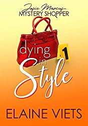 Dying in Style (Josie Marcus, Mystery Shopper Book 1)