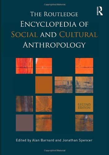 The Routledge Encyclopedia of Social and Cultural Anthropology (2009-11-23)
