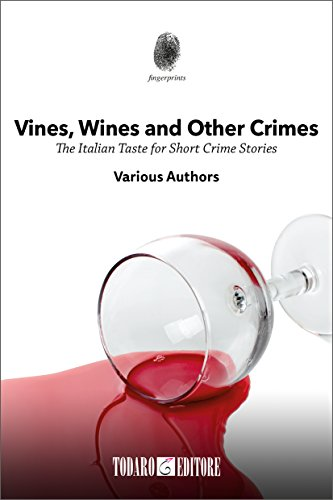 Vines, Wines and other Crimes: The Italian Taste for Short Crime ...