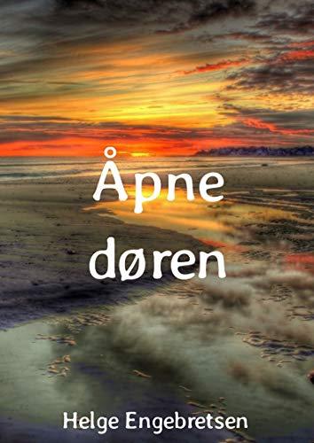 Åpne døren (Norwegian Edition) por Helge  Engebretsen