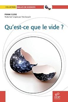 Qu 39 est ce que le vide bulles de sciences ebook close frank yves sacquin tienda - Qu est ce qu un vide sanitaire ...