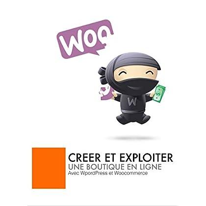 Formation Woocommerce: Créer et exploiter une boutique en ligne