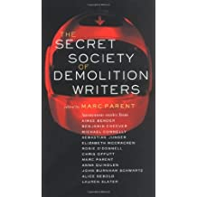 The Secret Society of Demolition Writers by Aimee Bender (2005-06-14)