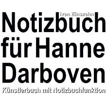 Notizbuch für Hanne Darboven: Künstlerbuch mit Notizbuchfunktion
