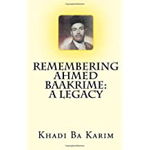 Remembering Ahmed Baakrime: A Legacy