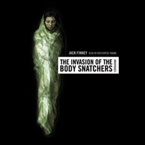 The Invasion of the Body Snatchers  Audiolibri