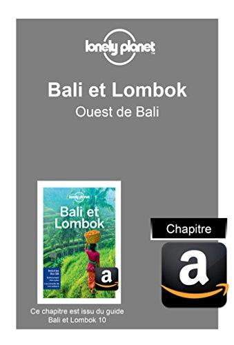 Descargar Libro Bali et Lombok - Ouest de Bali de Planet Lonely