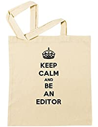 Keep Calm And Be An Editor Bolsa De Compras Playa De Algodón Reutilizable Shopping Bag Beach Reusable