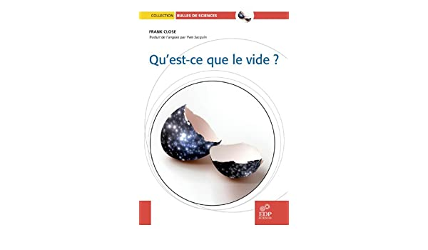 Quest-ce que le vide ? (Bulles de sciences) (French Edition)