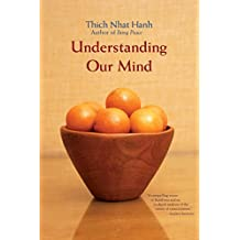 Understanding Our Mind: 51 Verses on Buddhist Psychology