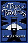 A Tale of Two Cities: par Dickens