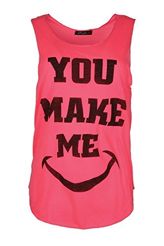 Oops Outlet Damen Damen Ärmellos Slogan Weste T-shirt Top You Make Me Sport Fitnessstudio Borte Jersey Neonpink