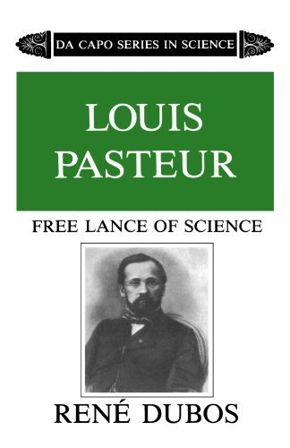 Louis Pasteur (Da Capo Series in Science) 2nd edition by Dubos, Ren¨¦ (1986) Paperback