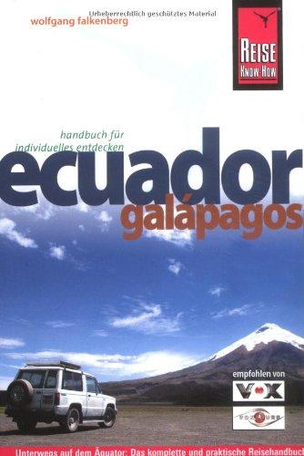 Ecuador, Galapagos: Die ganze Vielfalt Südamerikas in konzentrierter Form - unterwegs auf dem Äquator: von Amazonien in die Wunderwelt von Galapagos