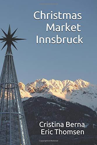 Christmas Market Innsbruck (Christmas Markets) por Cristina Berna