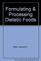 Formulating & Processing Dietetic Foods