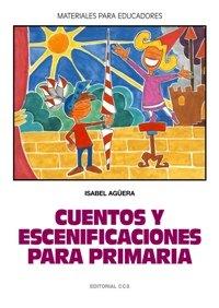 Cuentos y escenificaciones para primaria