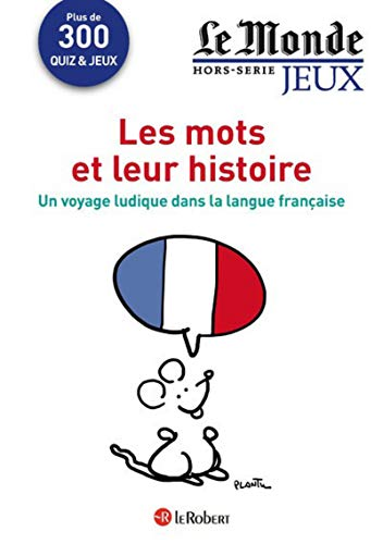 Cahier Le Monde - Les mots et leur histoire par Robert Delord