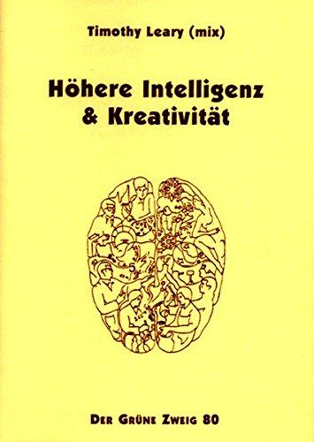 Höhere Intelligenz und Kreativität (Der Grüne Zweig)