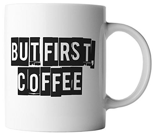 vanVerden Tasse But First Coffee Zuerst Kaffee Typo Design inkl. Geschenkkarte, Farbe:Weiß/Schwarz (Zucker-print-tee)
