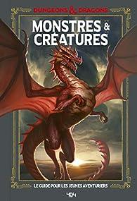 Donjons et Dragons : Monstres et créatures par Jim Zub