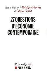 Vingt-sept questions d'économie contemporaine