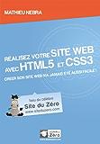 Réalisez votre site web avec HTML5 et CSS3 (Livre du Zéro)