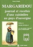 Margaridou. : Journal et recettes d'une cuisinière au pays d'Auvergne...