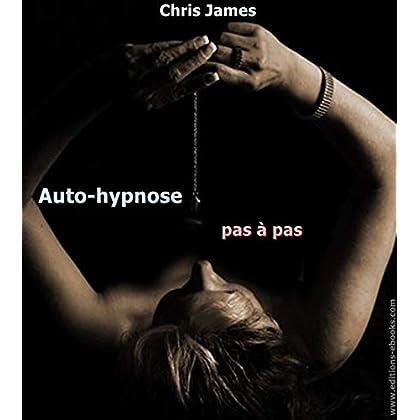 L'auto hypnose pas à pas