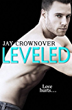 Leveled: A Novella (Saints of Denver)