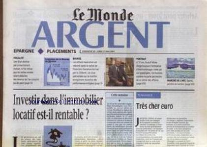 monde-argent-le-du-20-05-2001-investir-dans-limmobilier-locatif-est-il-rentable-tres-cher-euro-racha