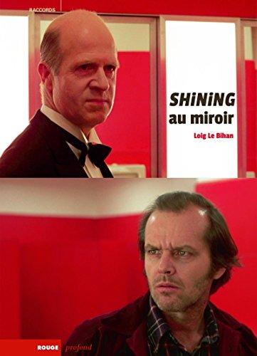 Shining au miroir : Surinterprétations par From Rouge profond