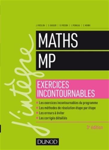 Maths MP - Exercices incontournables - 3e d.