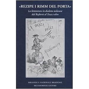 «Rezipe i rimm del Porta». La letteratura in dia