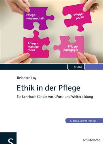 ethik-in-der-pflege-ein-lehrbuch-fur-die-aus-fort-und-weiterbildung