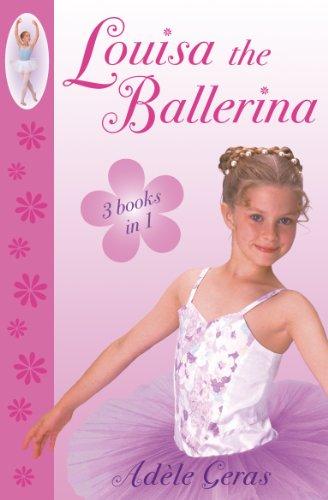 Téléchargements de livres pour iphone Louisa The Ballerina PDF iBook