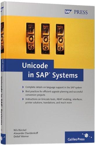 Unicode in SAP Systems by Nils Burckel (2007-04-28) par Nils Burckel; Alexander Davidenkoff; Detlef Werner