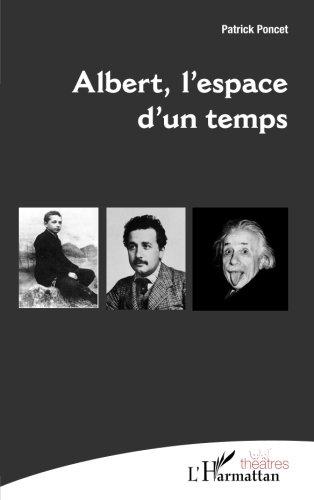 Albert, l'espace d'un temps